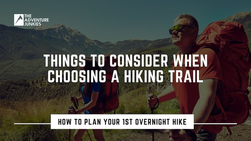 Photo of Things To Consider When Choosing A Hiking Trail
