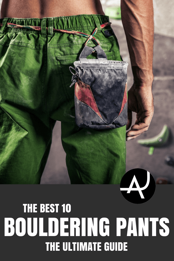 Best Bouldering Pants - Best Rock Climbing Clothes for Men and Women – Rock Climbing Outfits for Summer and Winter – What to Wear When Climbing Indoors