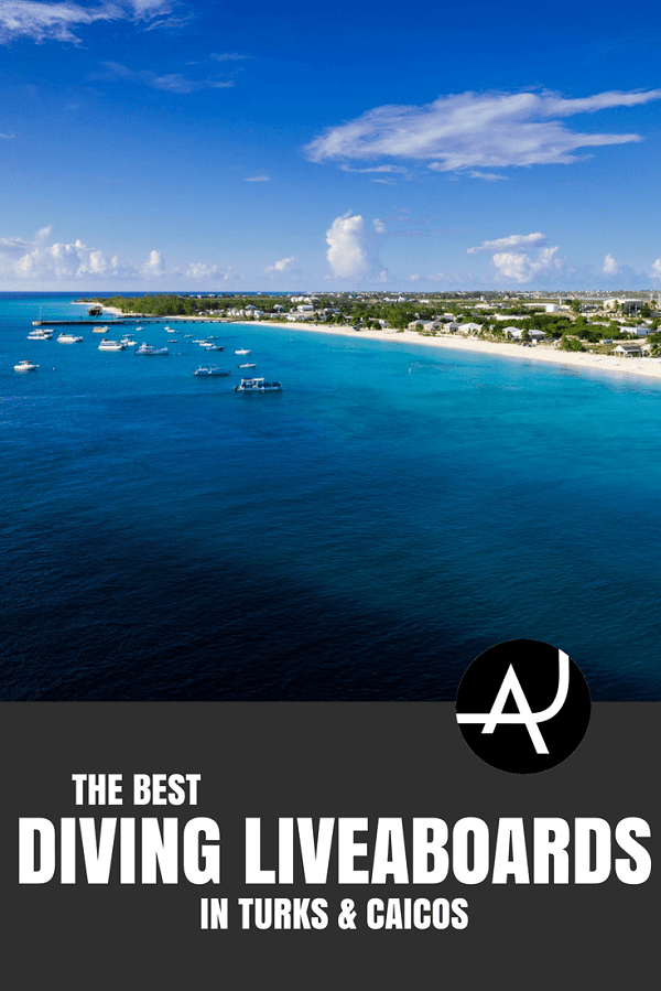 Turks and Caicos Liveaboard - Best Scuba Diving Destinations - Diving Bucket List - Adventure Vacations - Beautiful Locations and Places to Dive