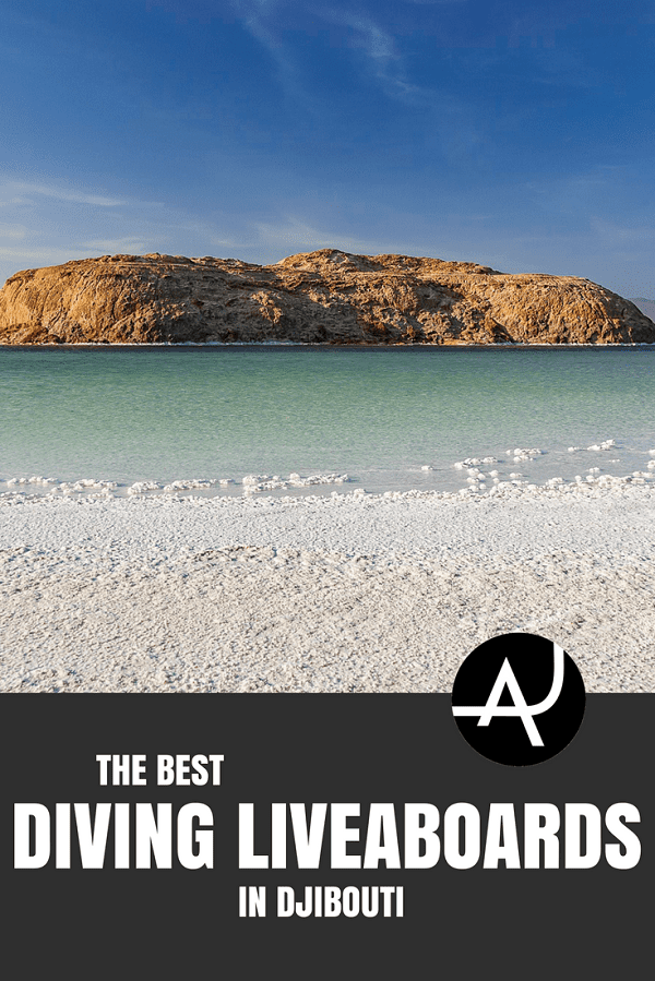 Djibouti Liveaboard - Best Scuba Diving Destinations - Diving Bucket List - Adventure Vacations - Beautiful Locations and Places to Dive