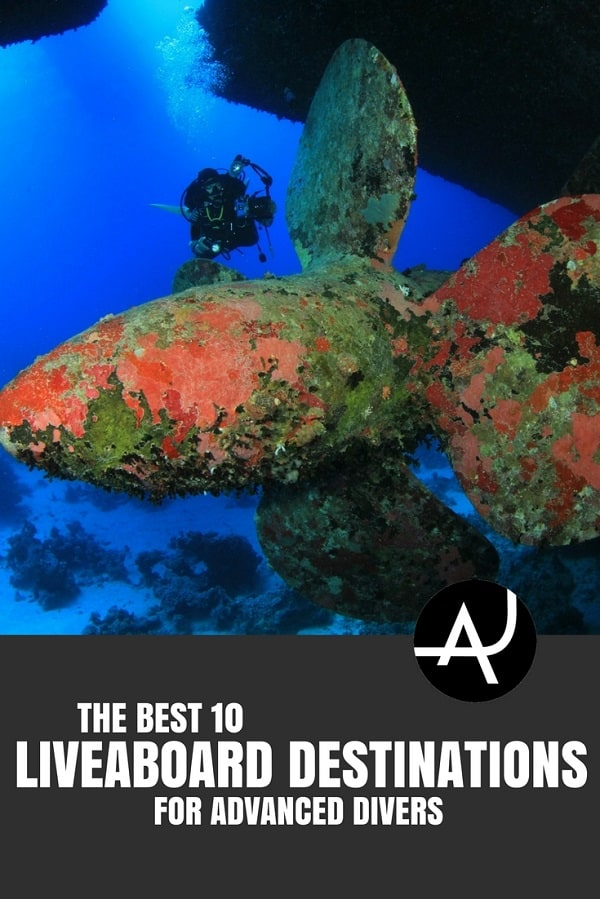 Best Liveaboard Destinations for Advanced - Best Scuba Diving Destinations - Diving Bucket List - Adventure Vacations - Beautiful Locations and Places to Dive