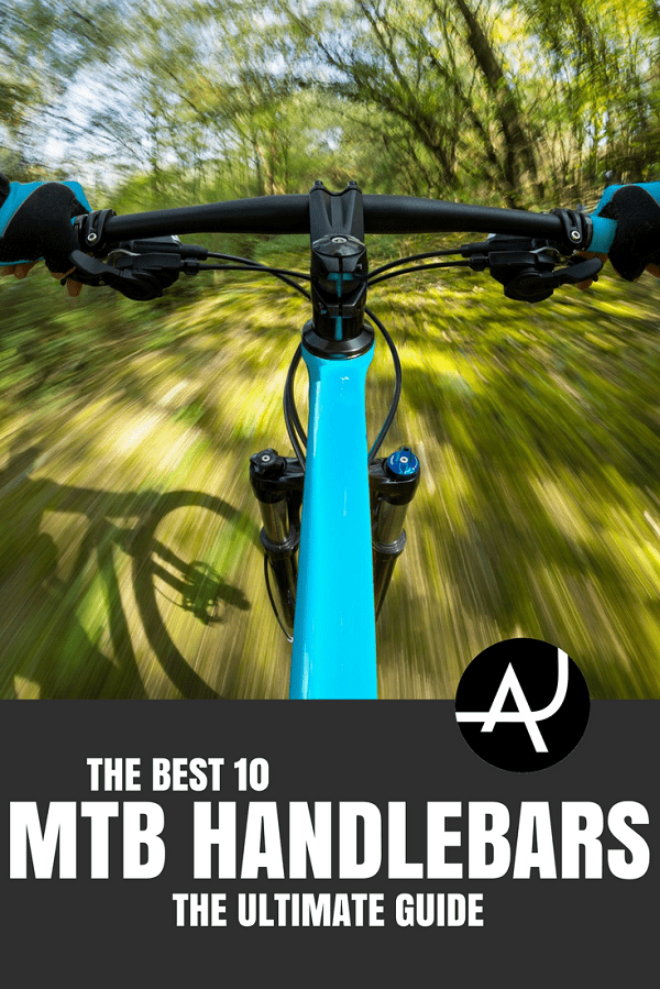 Best MTB Handlebars - Best Mountain Bike Gear Articles – MTB Equipment and Accessories for Men, Women and Kids – Mountain Biking Products Articles and Reviews