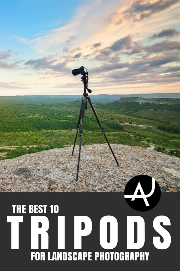 Best Tripod for Landscape Photography - Outdoor Photography Tips and Ideas - Photography Equipment – Hiking Photography Articles – Nature, Wildlife and Landscape Photography Posts