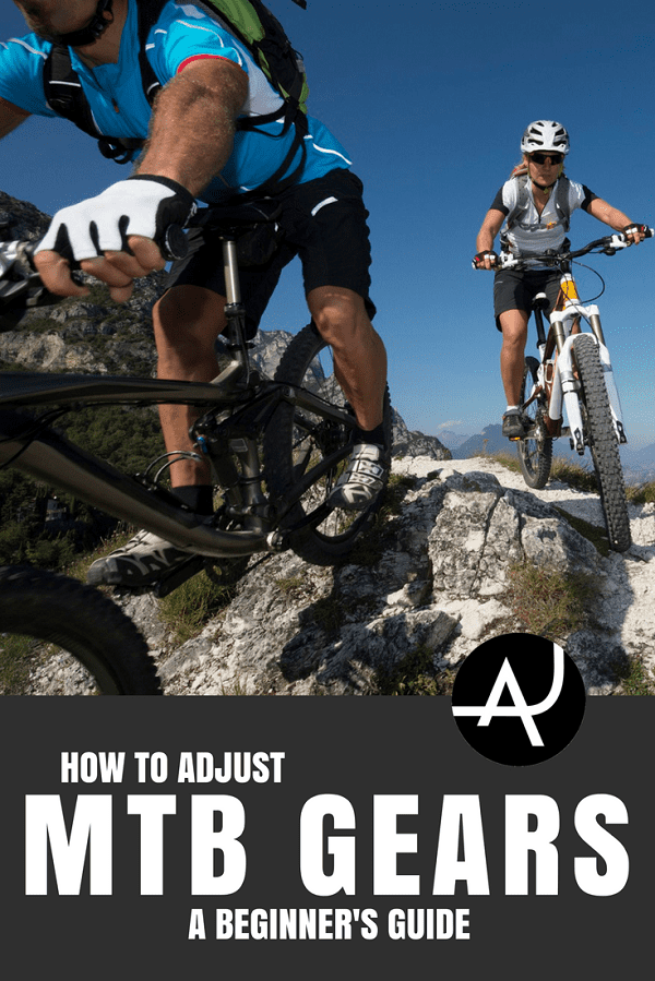 How to Adjust Mountain Bike Gears - Mountain Bike Tips for Beginners – Articles About MTB Training for Men and Women - Best Mountain Bike Gear Articles – MTB Equipment and Accessories