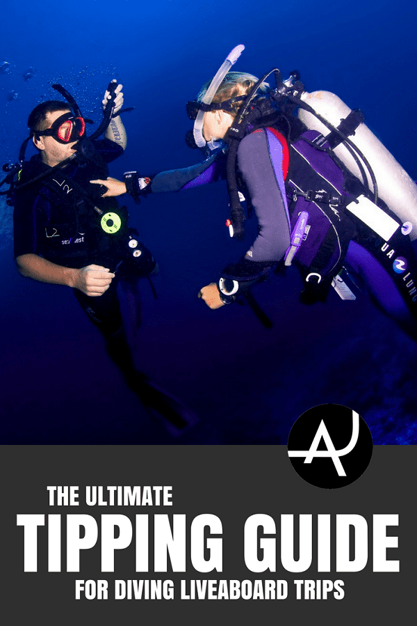 Tipping Guide for Liveaboards - Best Scuba Diving Destinations - Diving Bucket List - Adventure Vacations - Beautiful Locations and Places to Dive