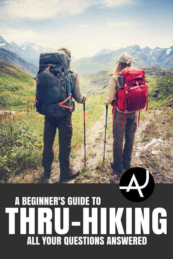 How to Get Started Thru-Hiking - Hiking Tips For Beginners – Backpacking Tips and Tricks for Women and Men