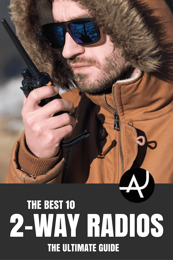 The 10 Best 2 Way Radios – Best Hiking Gear For Beginners – Backpacking Gadgets – Hiking Equipment List for Women, Men and Kids