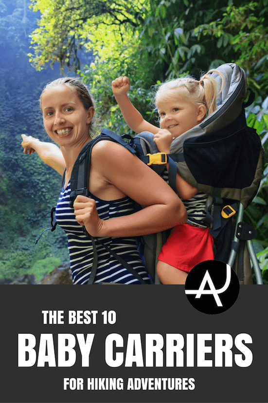Top 10 Best Baby Carriers for Hiking – Best Hiking Backpacks – Packing Tips For Backpacking – What To Pack For Hiking – Hiking Gear For Women, Men and Kids