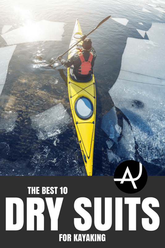 Top 10 Best Drysuits For Kayaking – Best Kayaking Clothes for Men and Women – Kayaking Outfits for Summer and Winter – What to Wear When Kayaking Outdoors