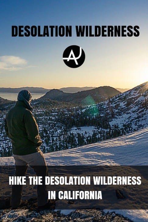 Hiking Desolation Wilderness in California – Best Hiking Destinations – Hiking Bucket List – Beautiful Backpacking Places To Go On Vacation