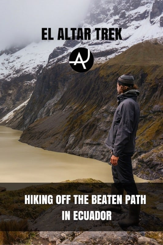 Hiking El Altar Trek in Ecuador – Best Hiking Destinations – Hiking Bucket List – Beautiful Backpacking Places To Go On Vacation