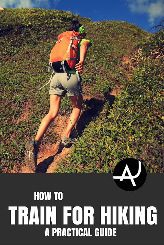 How To Train For Hiking - A Practical Guide – Hiking Tips For Beginners – Backpacking Tips and Tricks for Women and Men