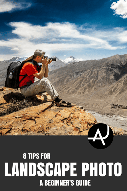 8 Landscape Photography Tips – Outdoor Photography Tips and Ideas  - Photography Equipment – Hiking Photography Articles – Nature, Wildlife and Landscape Photography Posts