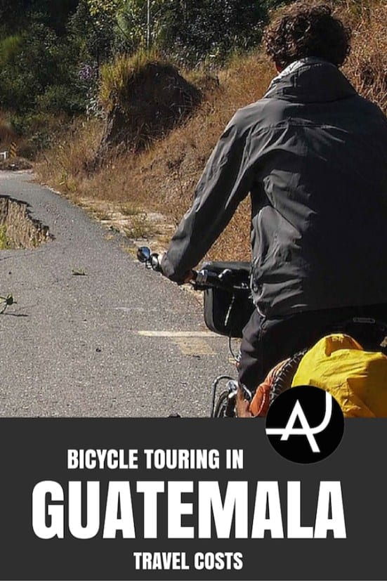 Guatemala Bicycle Touring Costs – Bike Touring Tips for Beginners – Best Bicycle Touring Gear and Accessories - Articles and Posts About Bike Touring