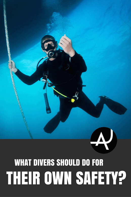 What Should Divers Do for Their Own Safety? – Scuba Diving Tips for Beginners – Scuba Diving Articles for Learning and Training